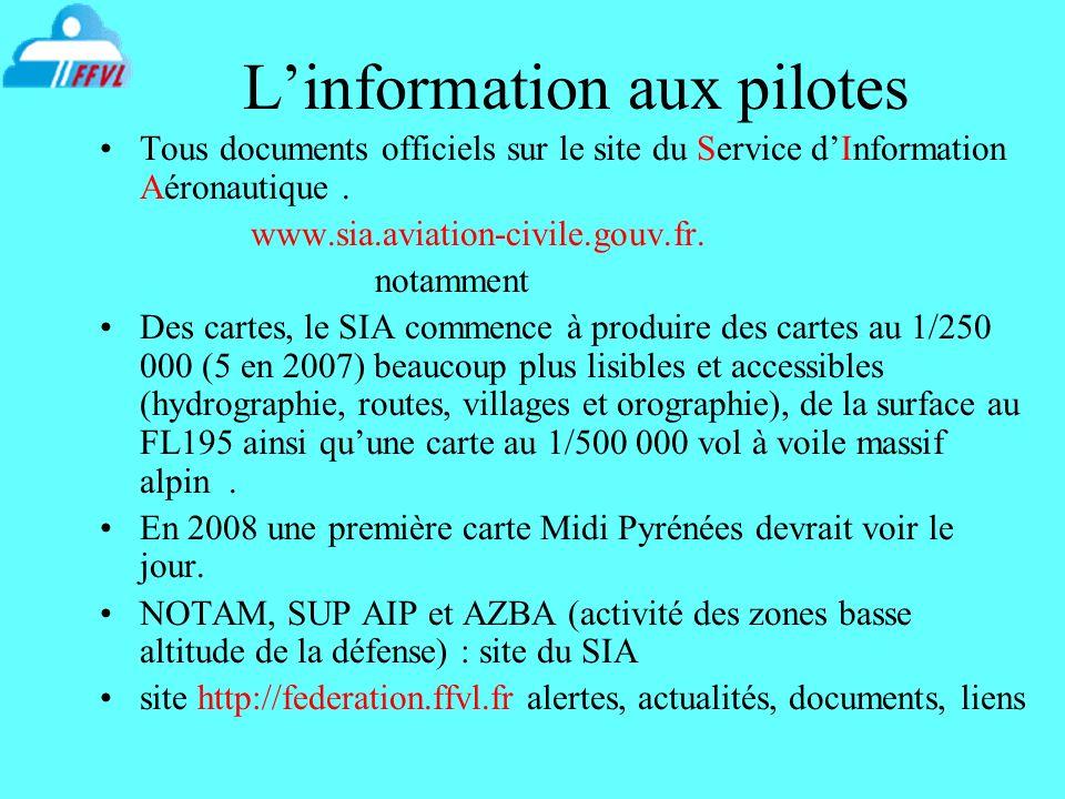 Linformation aux pilotes Tous documents officiels sur le site du Service dInformation Aéronautique. www.sia.aviation-civile.gouv.fr. notamment Des car