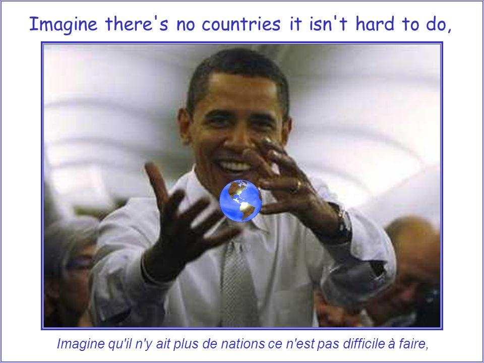Imagine all the people living for today... Imagine tous les peuples vivant pour aujourdhui...