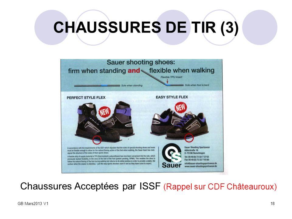 CHAUSSURES DE TIR (3) 18 Chaussures Acceptées par ISSF (Rappel sur CDF Châteauroux) GB Mars2013 V1