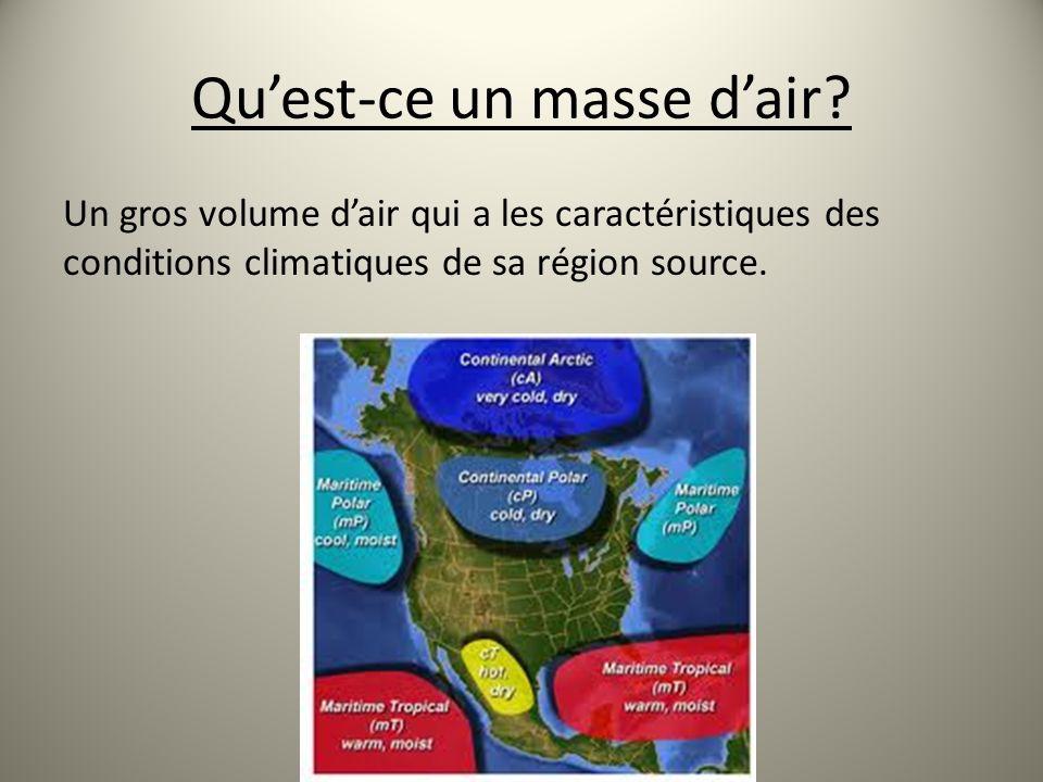 Dou viennent le masses dair.Lendroit ou se forme une masse dair sappelle la région source.