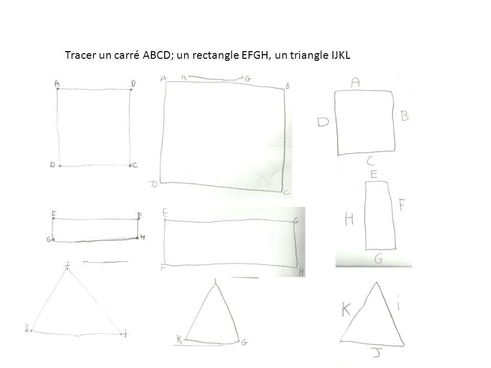 Tracer un carré ABCD; un rectangle EFGH, un triangle IJKL