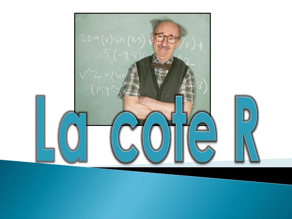 Thèmes abordés 1- Ce quest la cote R 2- La Cote R par programme 3- Des réponses à vos questions