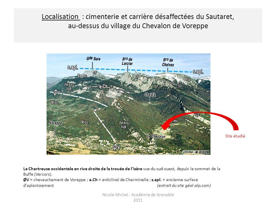 Localisation : cimenterie et carrière désaffectées du Sautaret, au-dessus du village du Chevalon de Voreppe La Chartreuse occidentale en rive droite d