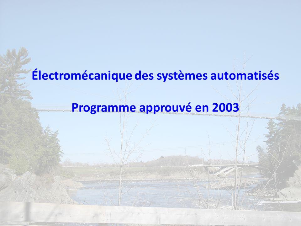 Électromécanique des systèmes automatisés Programme approuvé en 2003