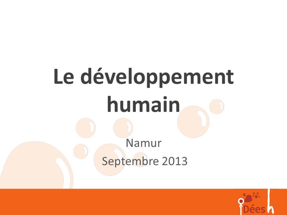 Le développement humain Namur Septembre 2013