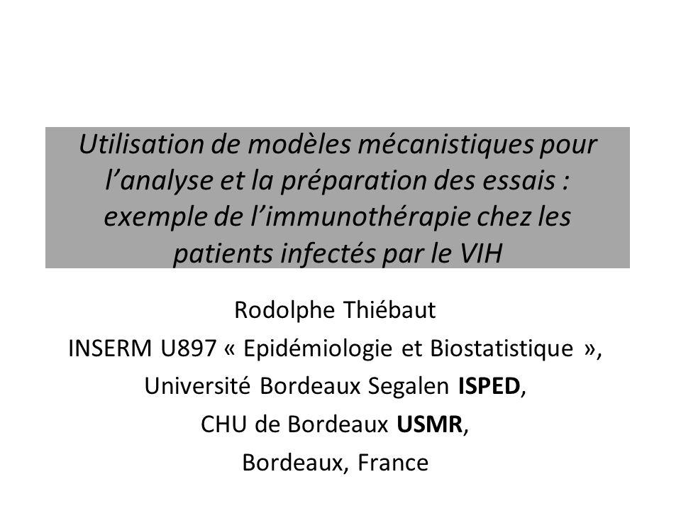 Utilisation de modèles mécanistiques pour lanalyse et la préparation des essais : exemple de limmunothérapie chez les patients infectés par le VIH Rod