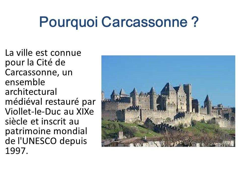 Pourquoi Carcassonne .