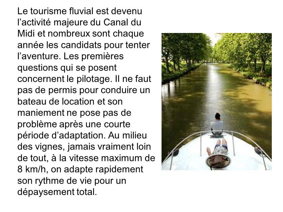 Le tourisme fluvial est devenu lactivité majeure du Canal du Midi et nombreux sont chaque année les candidats pour tenter laventure.