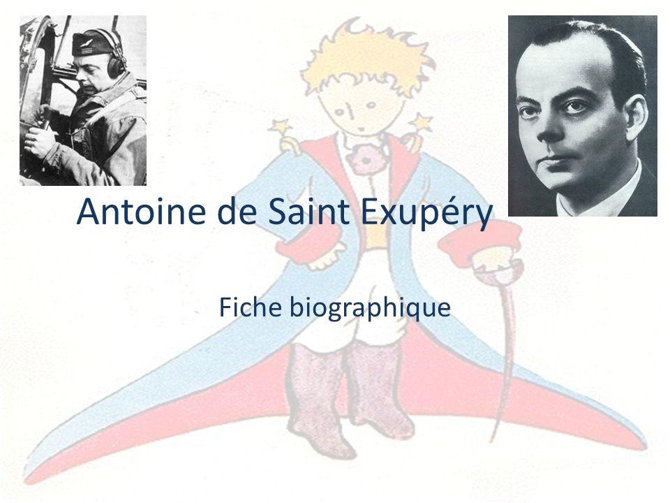 Antoine de Saint Exupéry Fiche biographique
