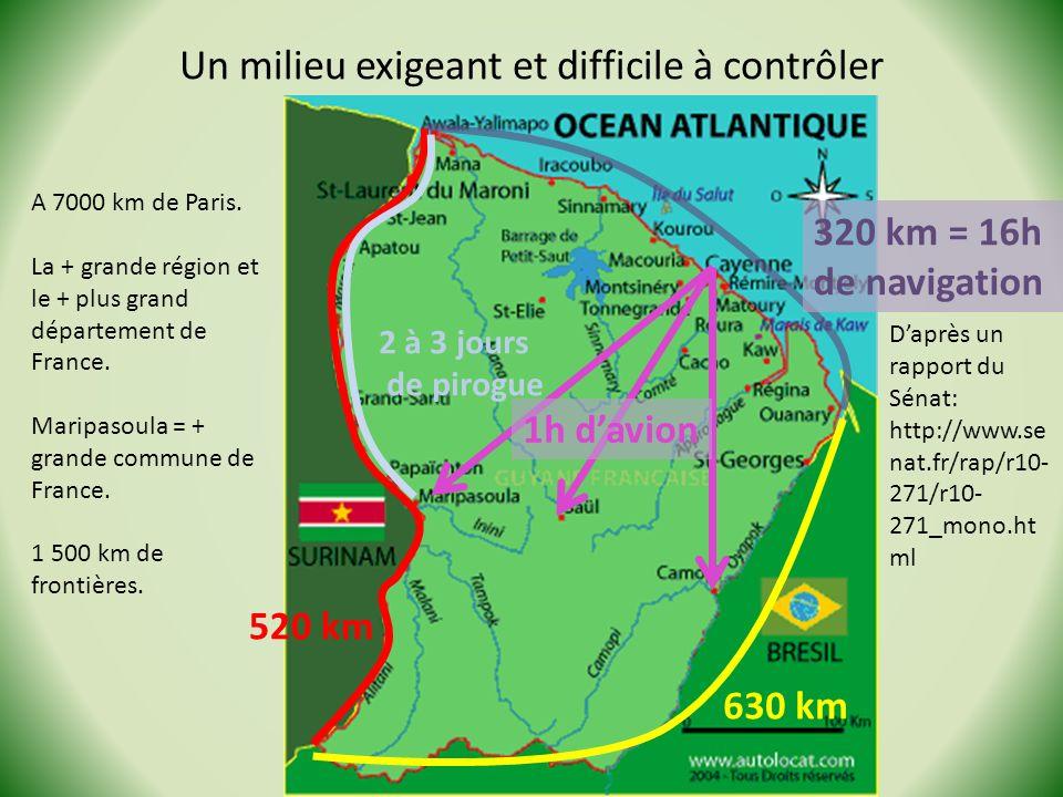 Un milieu exigeant et difficile à contrôler Stage Géo de la Guyane - 2013 Daprès un rapport du Sénat: http://www.se nat.fr/rap/r10- 271/r10- 271_mono.ht ml A 7000 km de Paris.