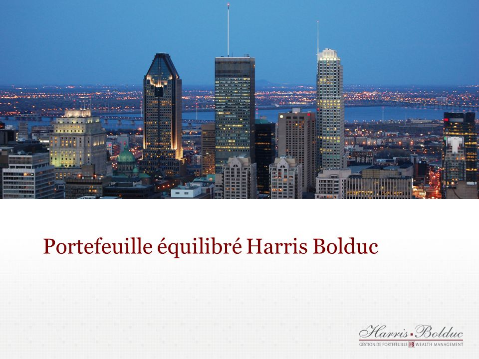 Portefeuille équilibré Harris Bolduc