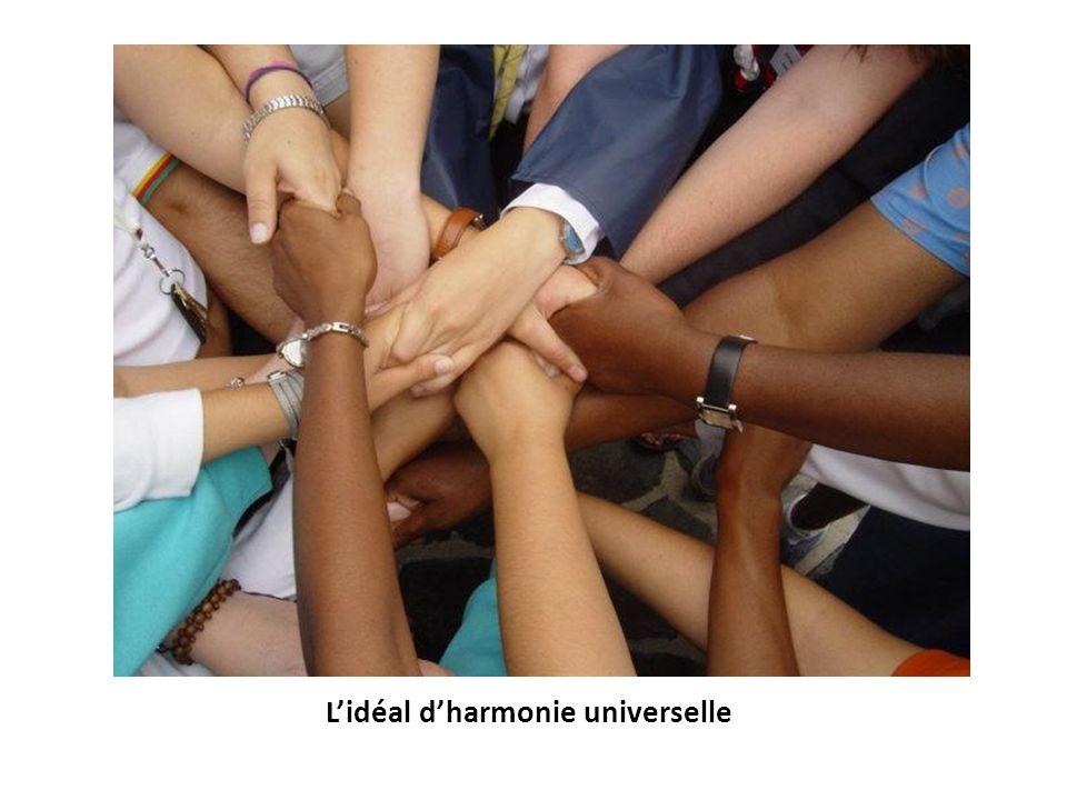 Lidéal dharmonie universelle