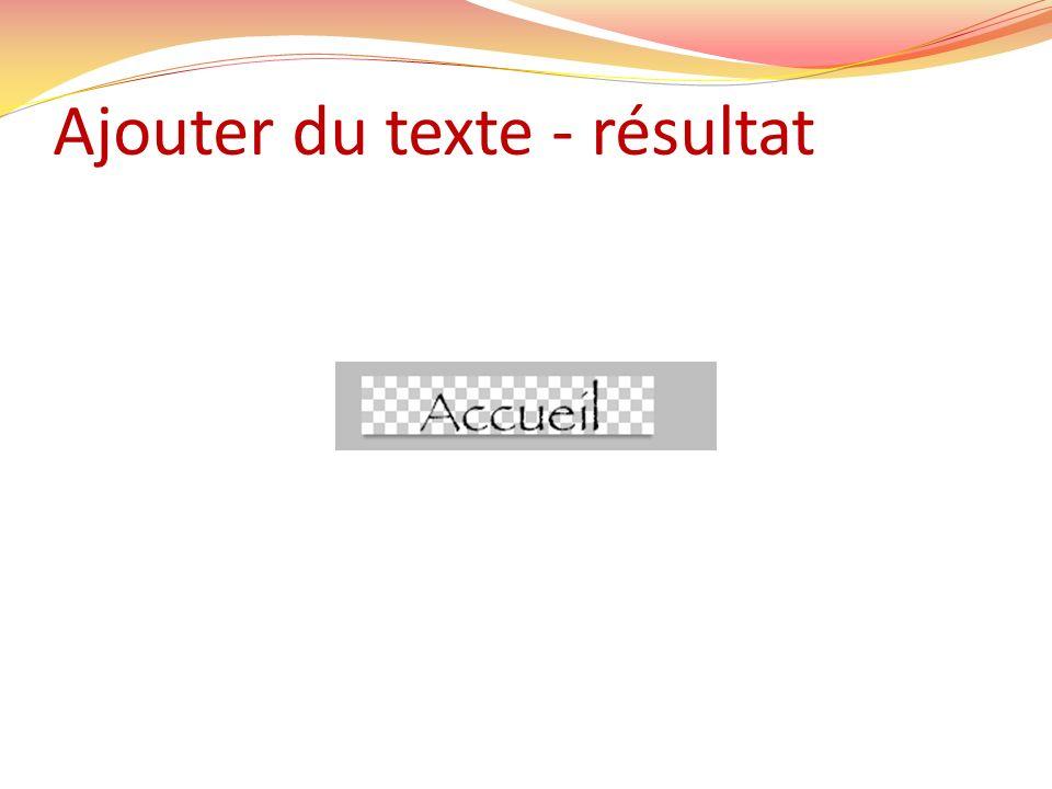 Ajouter du texte - résultat