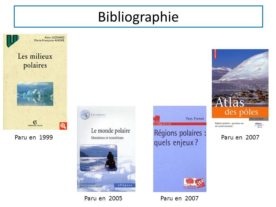 Bibliographie Paru en 1999 Paru en 2005Paru en 2007