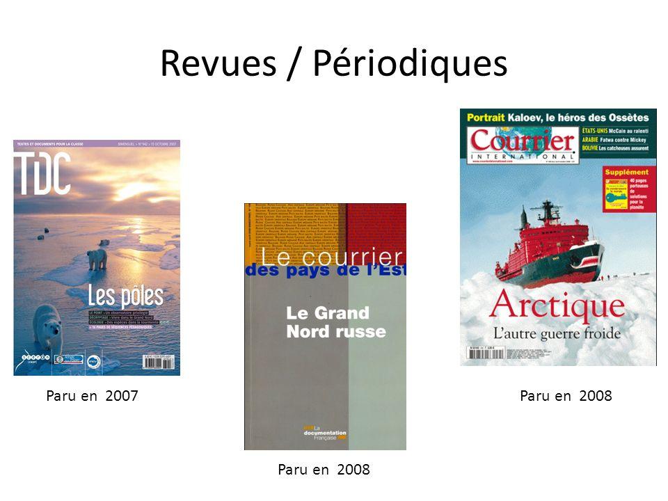 Revues / Périodiques Paru en 2007 Paru en 2008