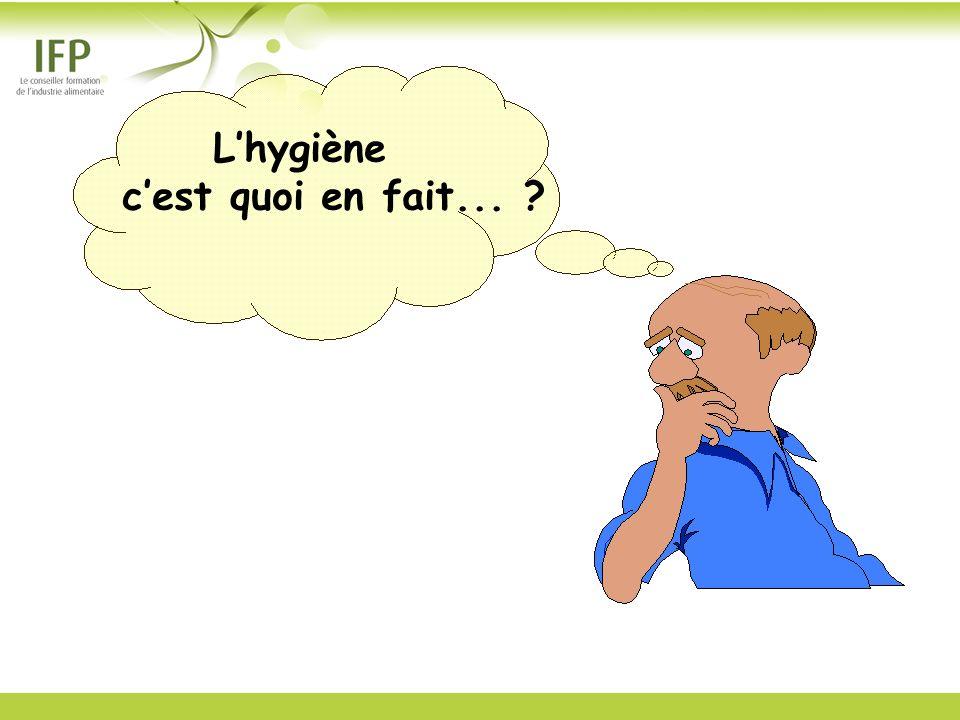 Lhygiène cest quoi en fait... ?
