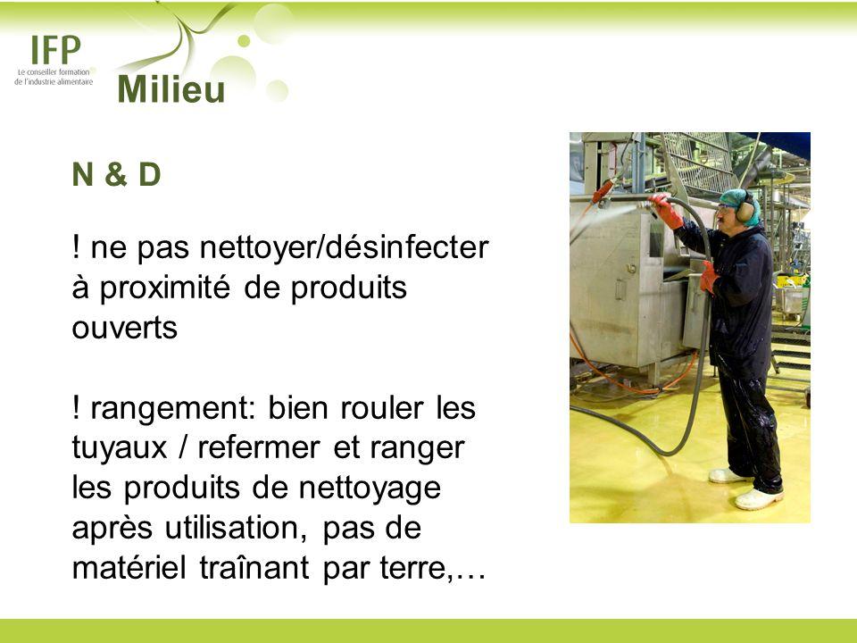 ! ne pas nettoyer/désinfecter à proximité de produits ouverts ! rangement: bien rouler les tuyaux / refermer et ranger les produits de nettoyage après