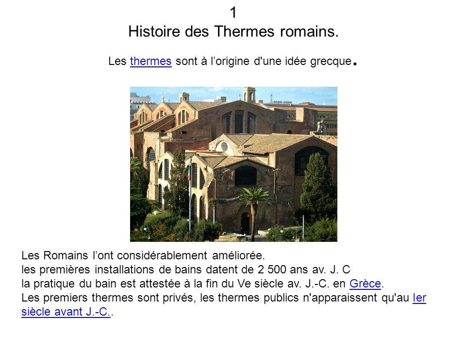 1 Histoire des Thermes romains.