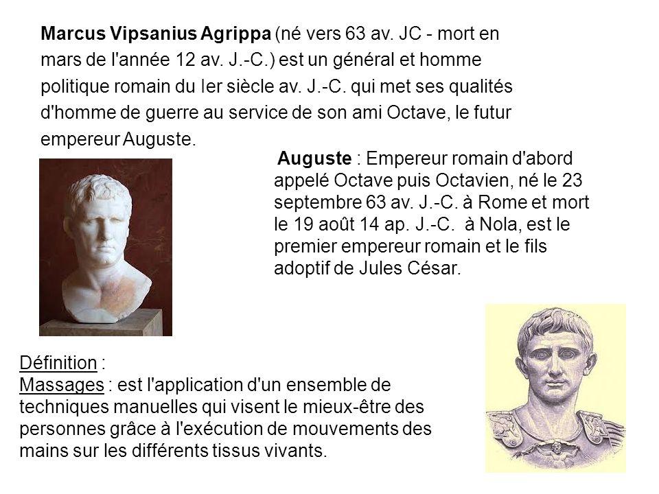 Marcus Vipsanius Agrippa (né vers 63 av.JC - mort en mars de l année 12 av.