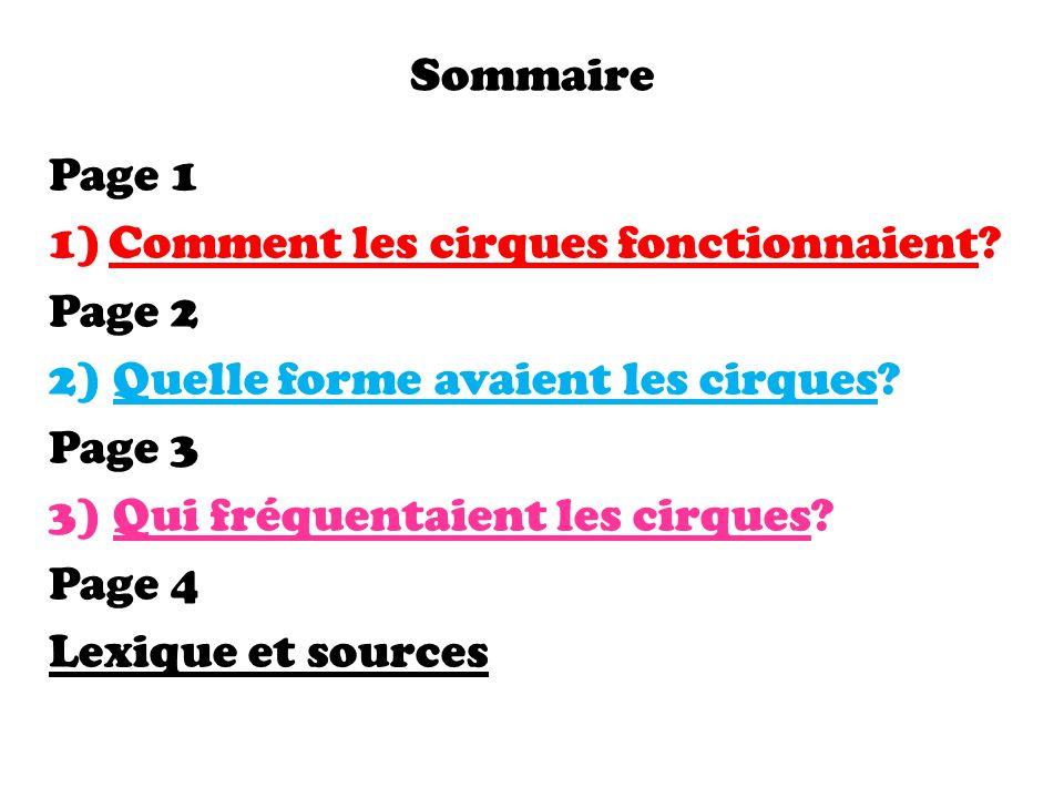 Sommaire Page 1 1)Comment les cirques fonctionnaient.