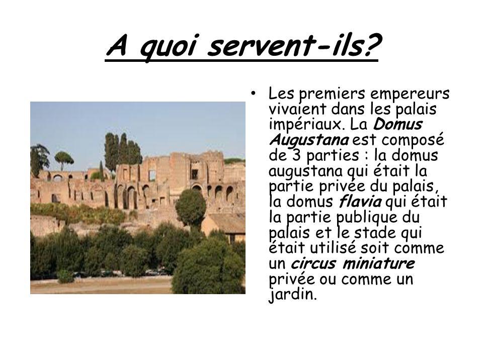 A quoi servent-ils.Les premiers empereurs vivaient dans les palais impériaux.