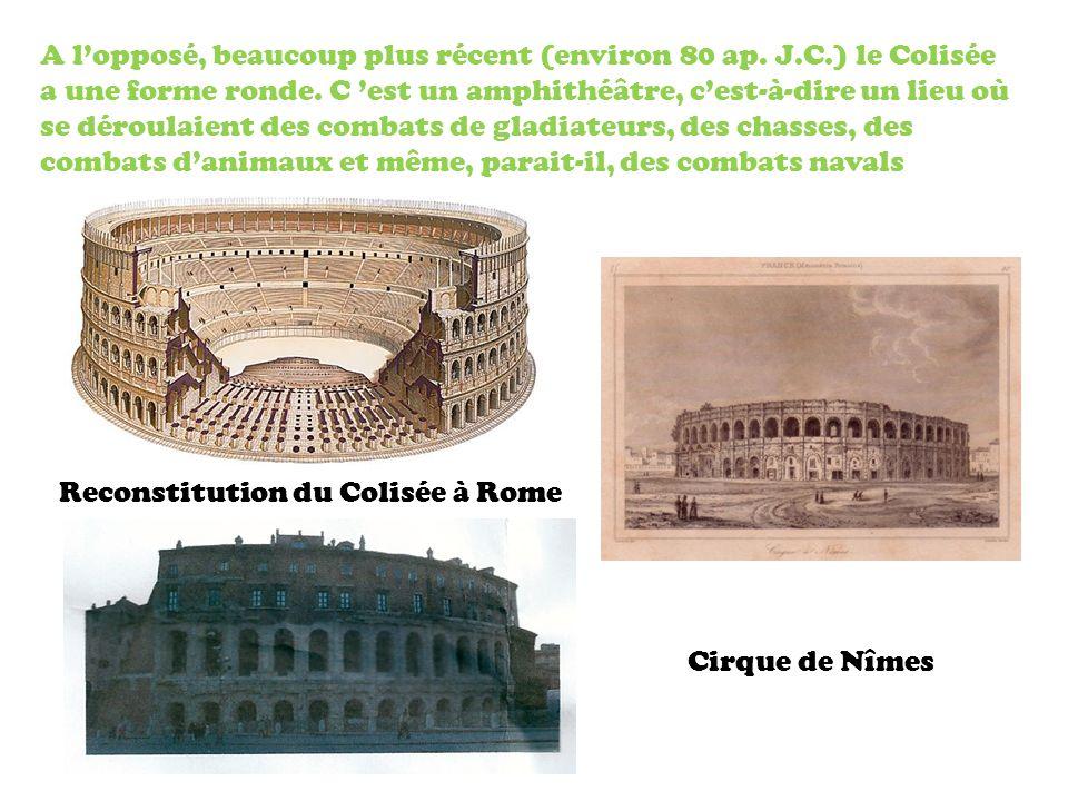 A lopposé, beaucoup plus récent (environ 80 ap.J.C.) le Colisée a une forme ronde.
