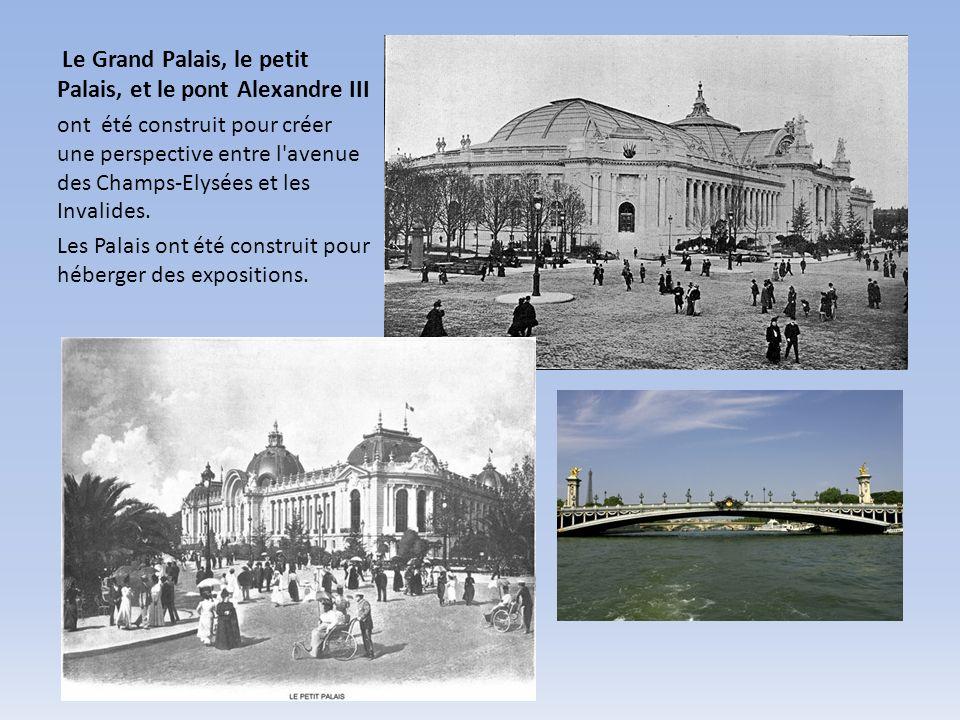 Le Grand Palais, le petit Palais, et le pont Alexandre III ont été construit pour créer une perspective entre l'avenue des Champs-Elysées et les Inval