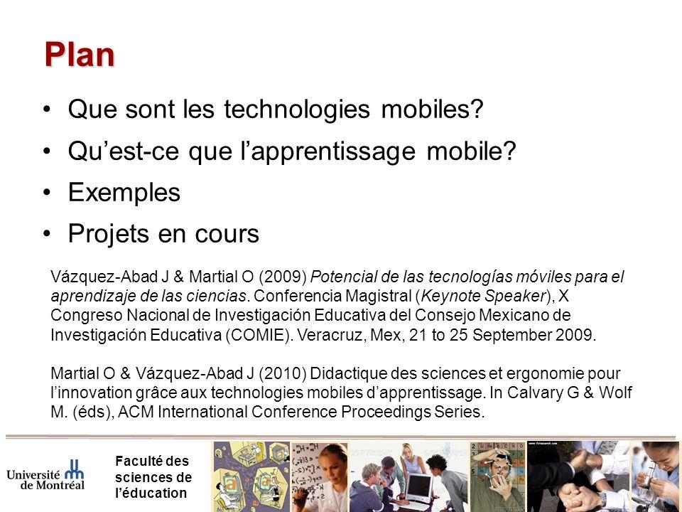 Plan Faculté des sciences de léducation Que sont les technologies mobiles.