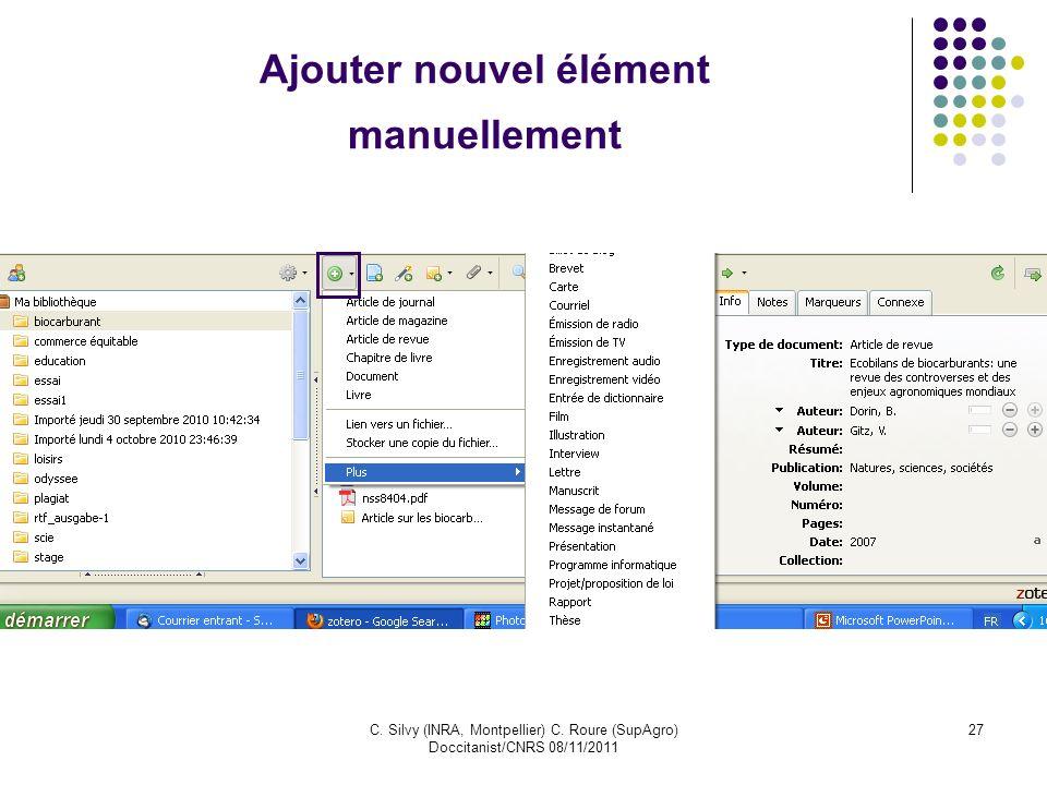 C. Silvy (INRA, Montpellier) C. Roure (SupAgro) Doccitanist/CNRS 08/11/2011 27 Ajouter nouvel élément manuellement