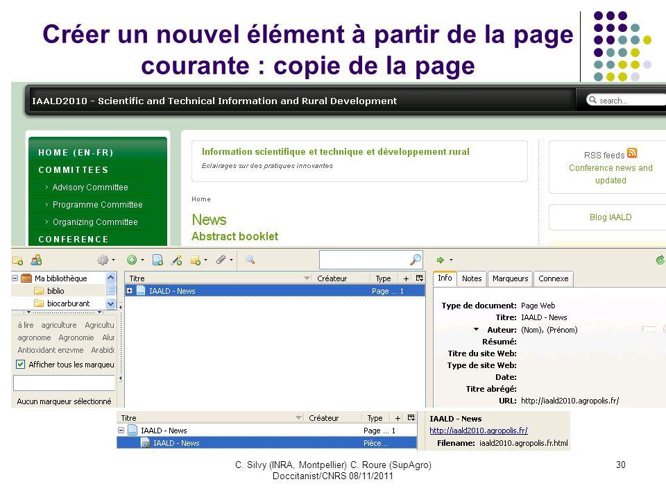 C. Silvy (INRA, Montpellier) C. Roure (SupAgro) Doccitanist/CNRS 08/11/2011 30 Créer un nouvel élément à partir de la page courante : copie de la page