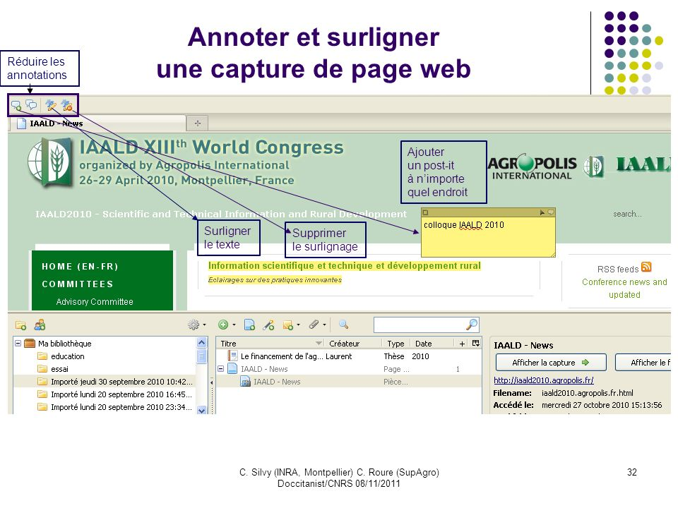 C. Silvy (INRA, Montpellier) C. Roure (SupAgro) Doccitanist/CNRS 08/11/2011 32 Annoter et surligner une capture de page web Ajouter un post-it à nimpo