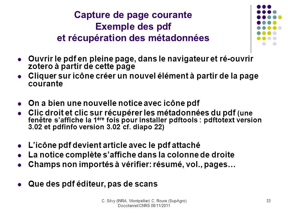 C. Silvy (INRA, Montpellier) C. Roure (SupAgro) Doccitanist/CNRS 08/11/2011 33 Capture de page courante Exemple des pdf et récupération des métadonnée