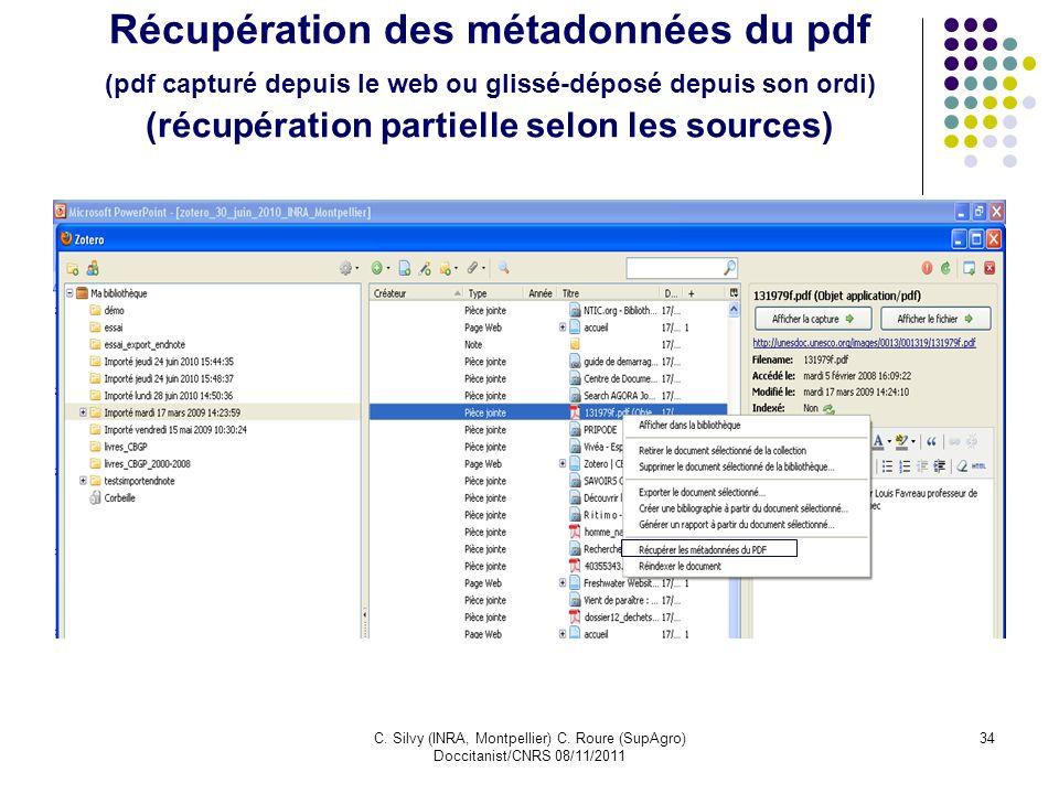 C. Silvy (INRA, Montpellier) C. Roure (SupAgro) Doccitanist/CNRS 08/11/2011 34 Récupération des métadonnées du pdf (pdf capturé depuis le web ou gliss