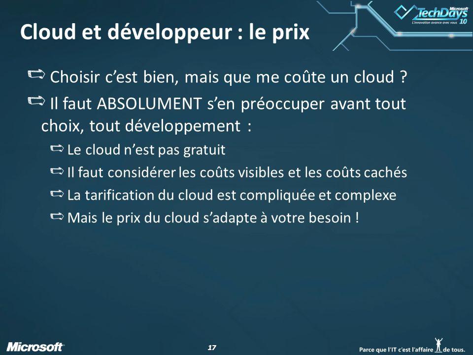 17 Cloud et développeur : le prix Choisir cest bien, mais que me coûte un cloud .
