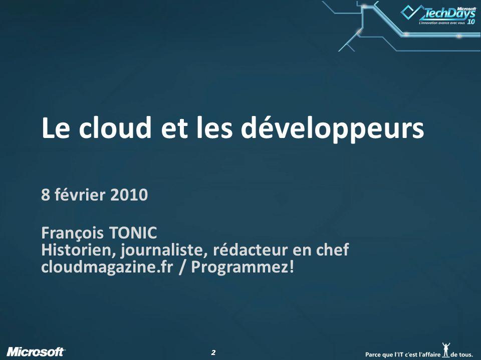 33 Agenda de la session Le cloud : les différentes couches Définitions, architectures, approches Le cloud et le développeur API, plate-formes, sécurités, pourquoi choisir son cloud .