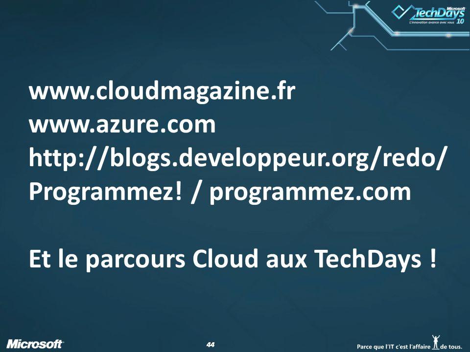 44 www.cloudmagazine.fr www.azure.com http://blogs.developpeur.org/redo/ Programmez.