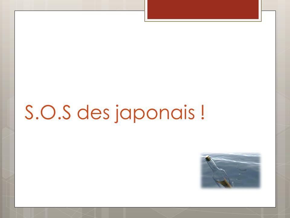 S.O.S des japonais !