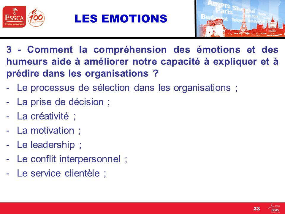 LES EMOTIONS 3 - Comment la compréhension des émotions et des humeurs aide à améliorer notre capacité à expliquer et à prédire dans les organisations