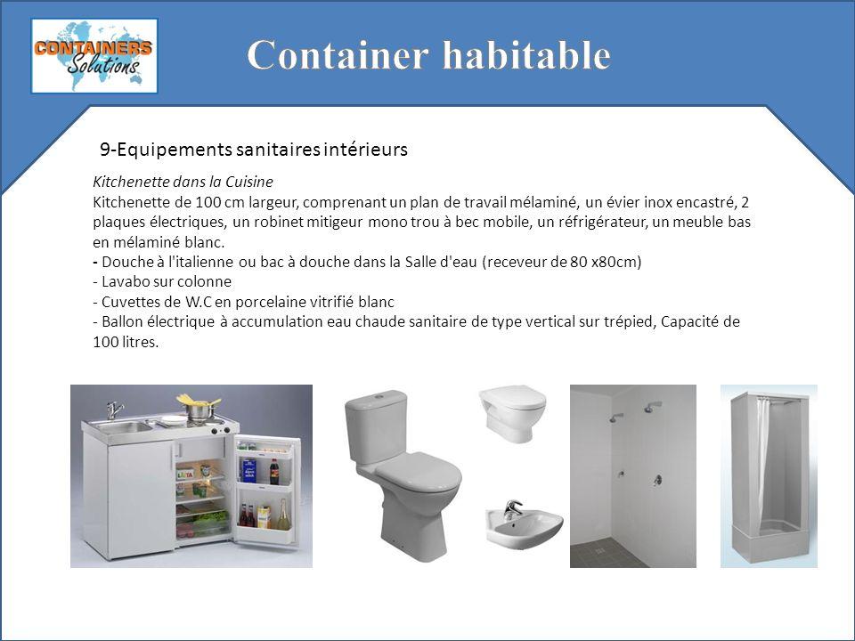 9-Equipements sanitaires intérieurs Kitchenette dans la Cuisine Kitchenette de 100 cm largeur, comprenant un plan de travail mélaminé, un évier inox e
