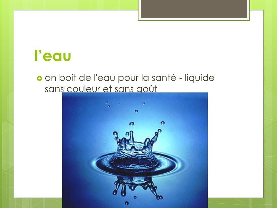 leau on boit de l'eau pour la santé - liquide sans couleur et sans goût