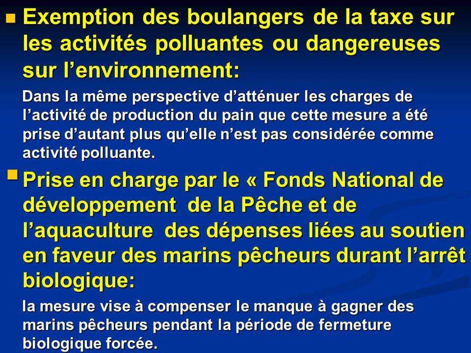 Exemption des boulangers de la taxe sur les activités polluantes ou dangereuses sur lenvironnement: Exemption des boulangers de la taxe sur les activi