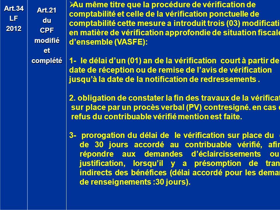 Art.34LF2012Art.21duCPFmodifiéetcomplété Au même titre que la procédure de vérification de comptabilité et celle de la vérification ponctuelle de comp