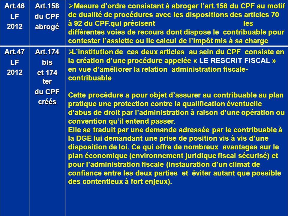 Art.46LF2012Art.158 du CPF abrogé Mesure dordre consistant à abroger lart.158 du CPF au motif de dualité de procédures avec les dispositions des artic
