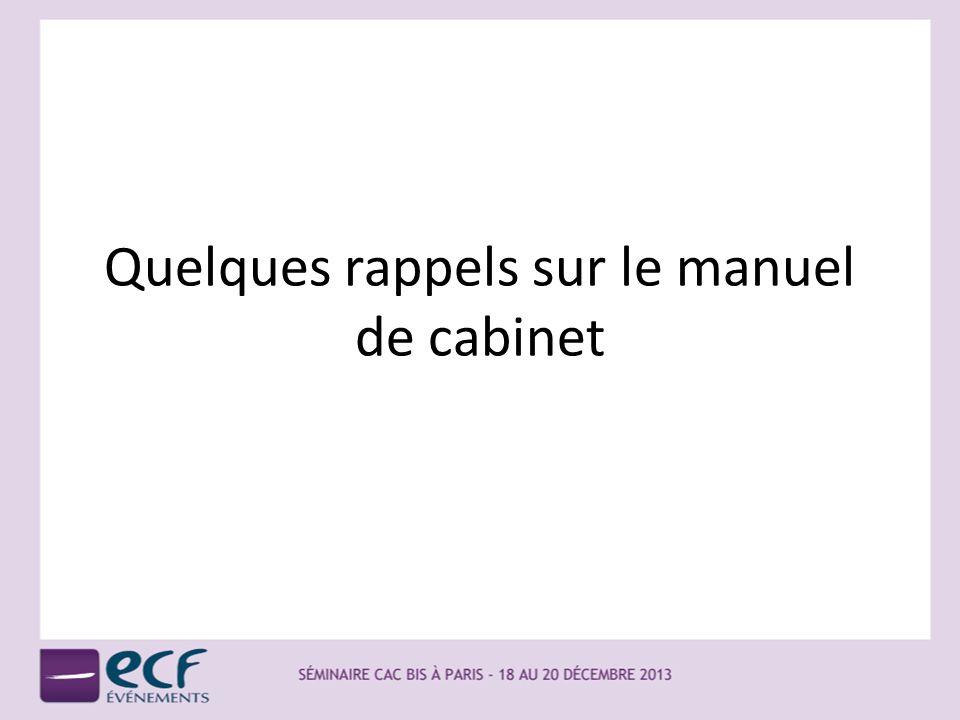 Quelques rappels Les textes – Depuis le 1 er janvier 2012, la NPMQ (norme pour la maîtrise de la qualité) est entrée en vigueur chez les EC – Depuis 2005, les CAC doivent respecter le code déontologie.