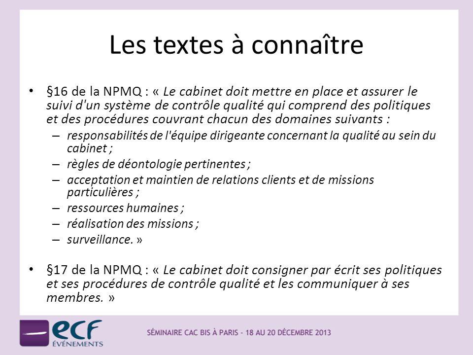 Les textes à connaître Le manuel est obligatoire pour les commissaires aux comptes en application du : – Code de déontologie, art.