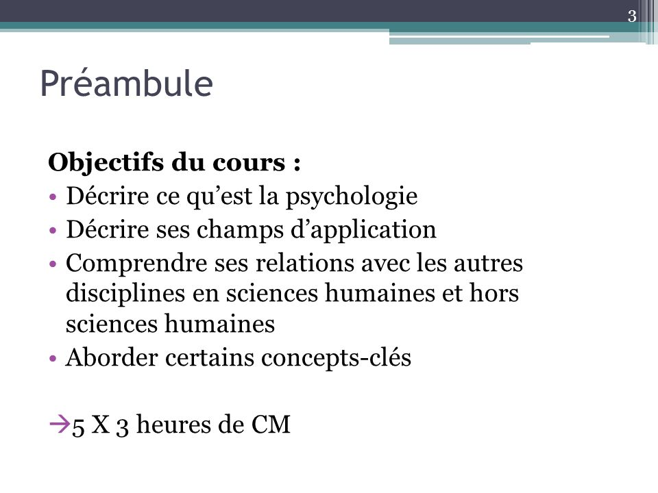 4 1. Introduction « Quest-ce que la psychologie ? »