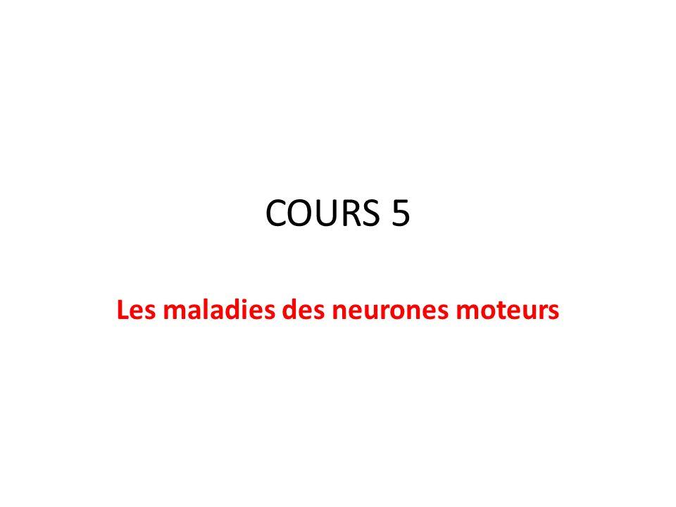 La sclérose latérale amyotrophique - Signes de dommage sur lUMN et sur le LMN Latrophie musculaire progressive - Signes de dommage sur le LMN La sclérose latérale primaire -Signes de dommage sur lUMN La paralysie bulbaire progressive -Signes de dommage sur les voies cortico- nucléaires, sur les noyaux moteurs et les nerfs crâniens (V, VII, IX, XI, XII)