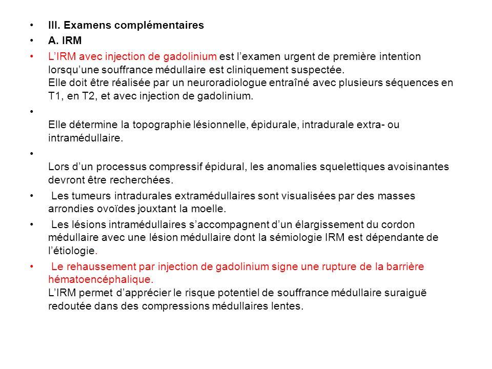 III.Examens complémentaires A.