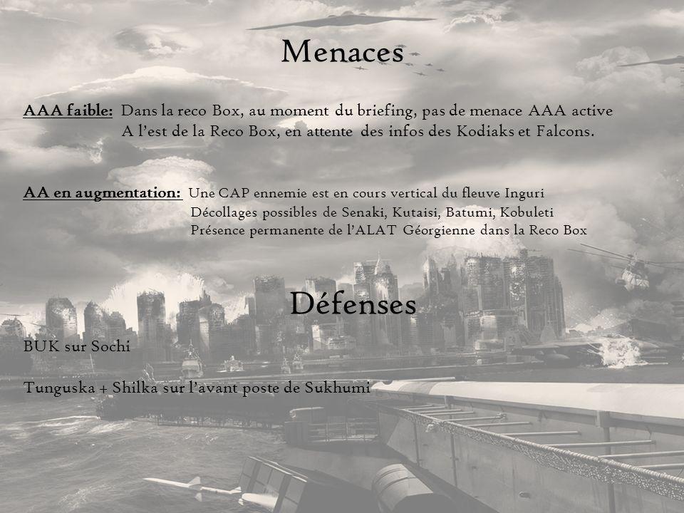 Menaces AAA faible: Dans la reco Box, au moment du briefing, pas de menace AAA active A lest de la Reco Box, en attente des infos des Kodiaks et Falco