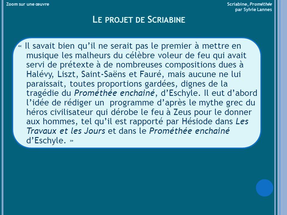 Zoom sur une œuvre Scriabine, Prométhée par Sylvie Lannes « Pour lui remonter le moral, le peintre linvita à son atelier.